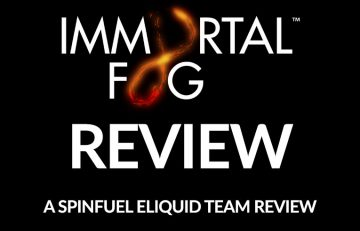 Immortal Fog E-Liquid Review by the Spinfuel eLiquid Review Team