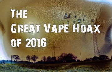 The Great Vape Hoax of 2016