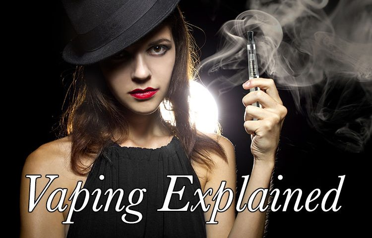 Guide for New Vapers - Vaping Explained