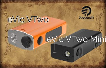 EVic VTwo and eVic VTwo Mini Review Spinfuel eMagazine