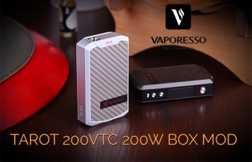 Tarot 200VTC 2002W by Vaporesso – A Review by Spinfuel eMagazine