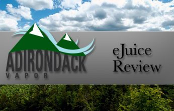 Adirondack Vapor E-Juice Review – SPINFUEL VAPE MAGAZINE