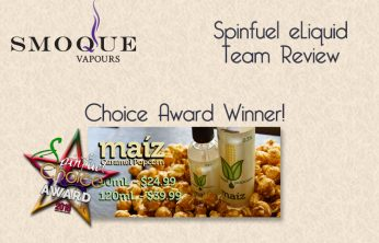 Smoque Vapours Maiz – Caramel Popcorn Review – A Spinfuel VAPE Magazine Review