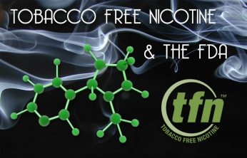 TFN – Tobacco Free Nicotine and the FDA – Spinfuel eMagazine