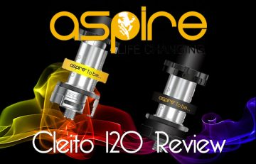 Aspire Cleito 120 Review – Spinfuel VAPE Magazine