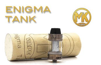 MK Vapes Enigma Tank Review – Spinfuel VAPE Magazine