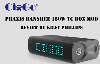 Praxis Banshee 150W TC Box Mod by CigGo Review by Spinfuel VAPE Magazine