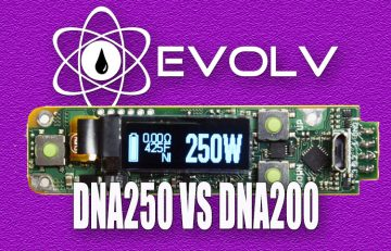 Evolv DNA 250 Vs. DNA200 – Are There Many Differences? Spinfuel VAPE Magazine Answers!