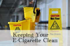 5 Hacks for Keeping Your E-Cigarette Clean – SPINFUEL VAPE MAGAZINE
