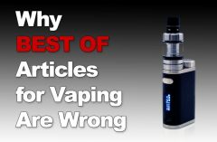 Why BEST OF Articles for Vaping Are Wrong - Spinfuel VAPE