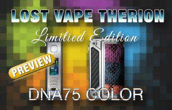 Lost Vape Therion DNA75C Color Screen PREVIEW Spinfuel VAPE Magazine