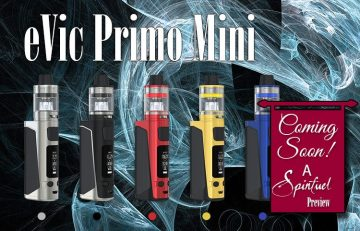 PREVIEW: Joyetech eVic Primo Mini 80W TC Kit - SPINFUEL VAPE MAGAZINE