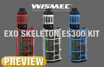 WISMEC's Strangest Yet, EXO Skeleton ES300 Full Kit - PREVIEW by Spinfuel VAPE Magazine