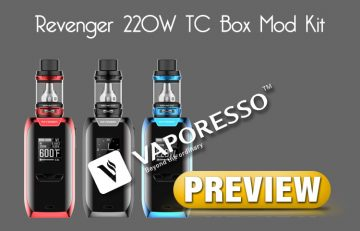 Vaporesso Revenger 220W TC Box Mod is Coming - Spinfuel VAPE Magazine Preview