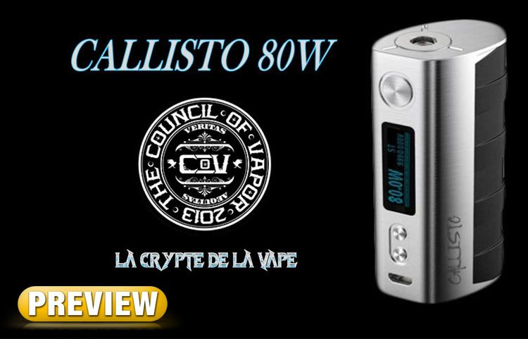 PREVIEW: The Council of Vapor Callisto 80W TC Starter Kit - Spinfuel VAPE