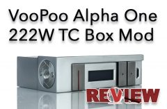 VOOPOO Alpha One 222W TC Box Mod Review – Spinfuel VAPE Magazine