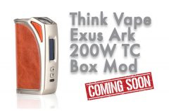 Think Vape Exus Ark 200W TC Box Mod Preview – Spinfuel VAPE