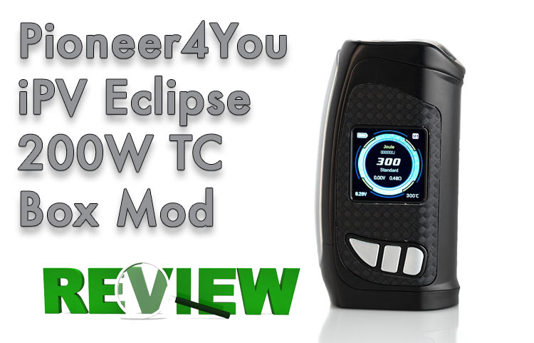 Pioneer4You iPV Eclipse 200W TC Box Mod Review – Spinfuel VAPE