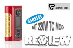 Sigelei MT 220W TC Mod Review – Spinfuel VAPE