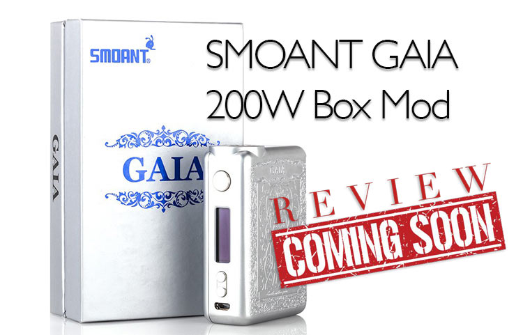 Smoant GAIA 200W Earth Mother Box Mod Preview by Spinfuel VAPE Magazine