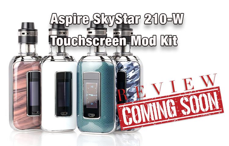 Aspire Skystar Revvo 210W Touch Screen Mod Kit Preview – Spinfuel VAPE