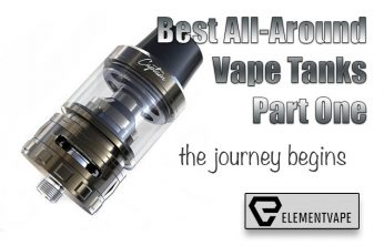 Best All Around Vape Tanks of 2018 - Part 1 - The Introduction - Spinfuel VAPE