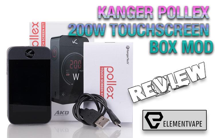 Kanger Pollex 200W Touchscreen Mod Review
