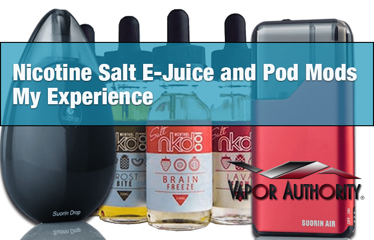 Nicotine Salt E-Juice and Pod Mods - My Experience - SPINFUEL VAPE