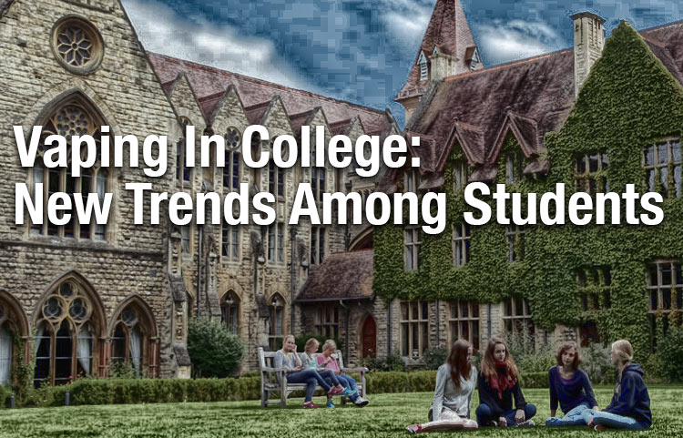 Vaping In College: New Trends Among Students