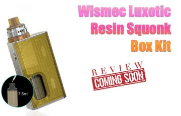 Wismec Luxotic Resin Squonk Box Kit Preview - Spinfuel VAPE