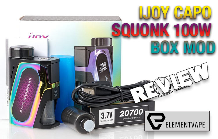The iJoy Capo Squonk Mod Kit Review | Spinfuel VAPE