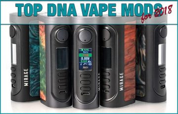 Best Evolv DNA Driven Mods for 2018 by Spinfuel VAPE