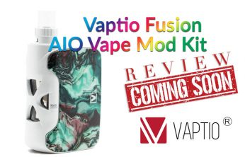 Vaptio Fusion AIO Vape Mod Kit Preview