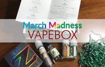 My Vape Box March Madness Box has Arrived!