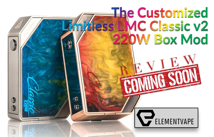 The Customized Limitless LMC Classic v2 220W Box Mod Preview