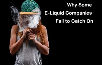 Why Some E-Liquid Companies Fail to Catch On – Spinfuel VAPE
