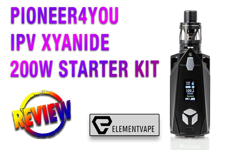 PIONEER4YOU IPV XYANIDE 200W STARTER KIT REVIEW BY SPINFUEL VAPE