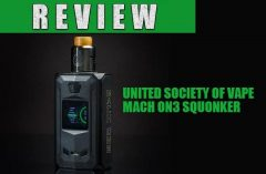 USV - United Society of Vape Mach ON3 Squonker Review
