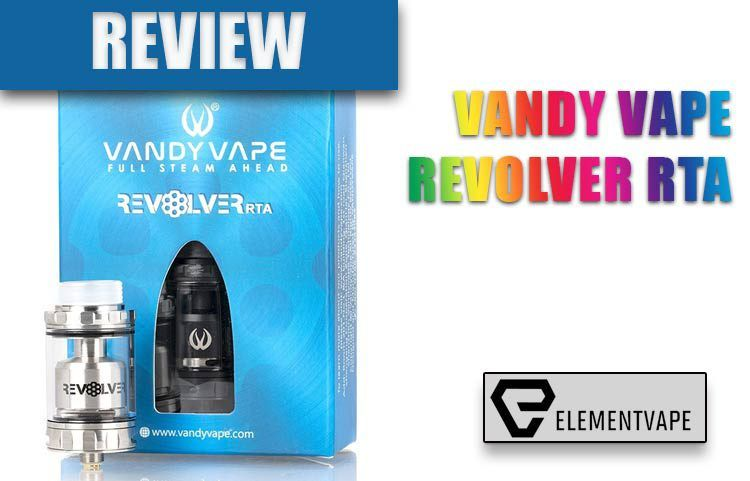 Vandy Vape Revolver RTA Review