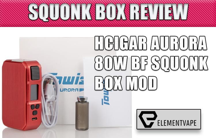 HCigar Towis Aurora 80W Squonk Mod Review
