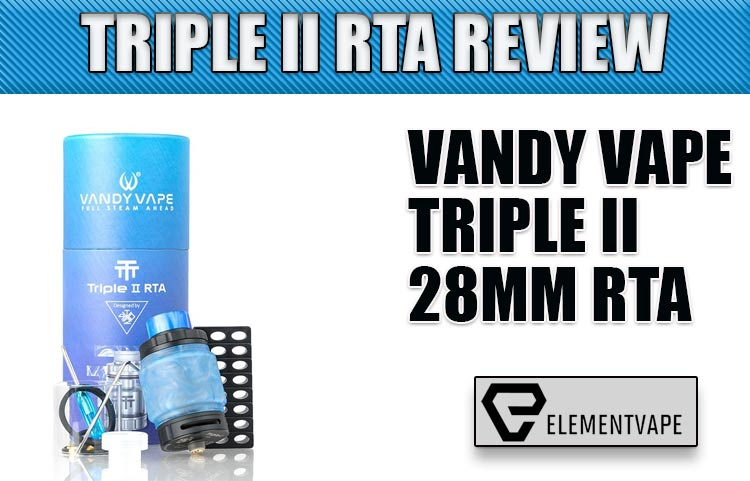VandyVape Triple II RTA Review by Spinfuel VAPE
