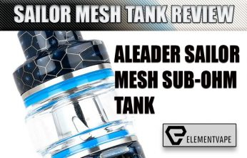 Aleader Sailor Mesh Sub-Ohm Tank Review Spinfuel VAPE