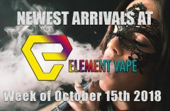 New Arrivals at Element Vape Week of October 15th
