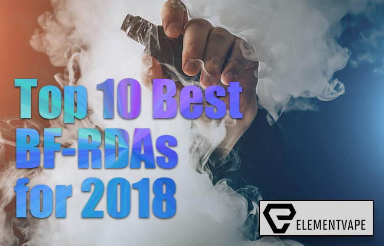 Top 10 Best BF-RDA for Squonk Mods in 2018 | Spinfuel VAPE
