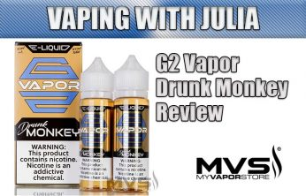 Vaping with Julia – G2 Vapor and the Drunk Monkey