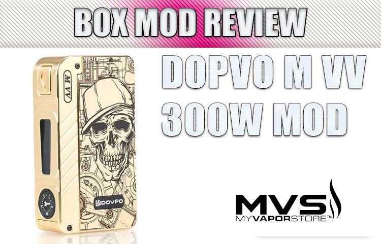 Dovpo M VV Box Mod REVIEW SPINFNFUEL VA_E