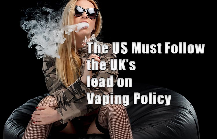 The US Must Follow the UK's lead on Vaping Policy SPINFUEL VAPE