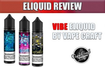 Vibe eLiquid Line by Vape Craft – A Review