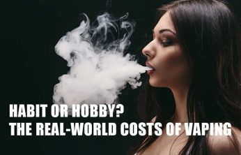 Habit or Hobby? The Real-World Costs of Vaping