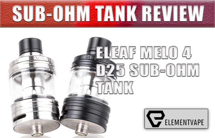 MELO 4 Sub-Ohm Tank by Eleaf - Review
